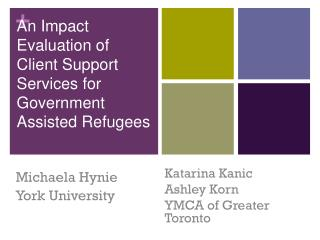 An Impact Evaluation of Client Support Services for Government Assisted Refugees