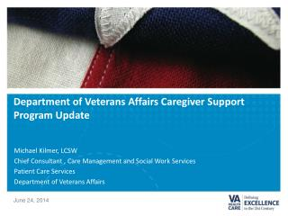 Department of Veterans Affairs Caregiver Support Program Update