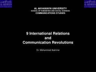 9 international relations  and  communication revolutions