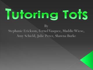 Tutoring Tots