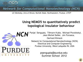 Using NEMO5 to quantitatively predict topological insulator behaviour