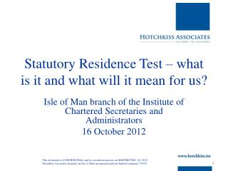 Statutory Residence Test � what is it and what will it mean for us?