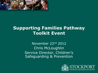 Supporting Families Pathway Toolkit Event