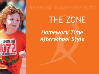 THE ZONE Homework Time Afterschool Style