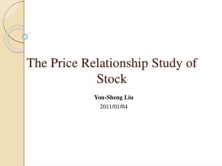 The Price Relationship Study of Stock