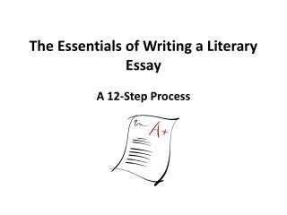 The Essentials of Writing a Literary Essay