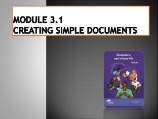 Module 3.1  Creating simple documents