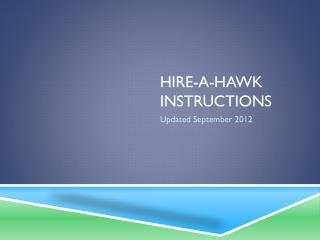 Hire-a-hawk instructions