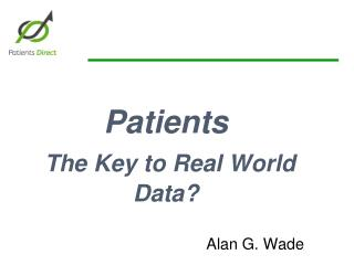 Patients The Key to Real World Data?