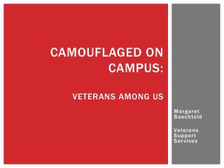 Camouflaged on campus: Veterans among us