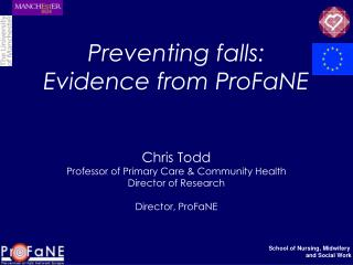 Preventing falls: Evidence from ProFaNE
