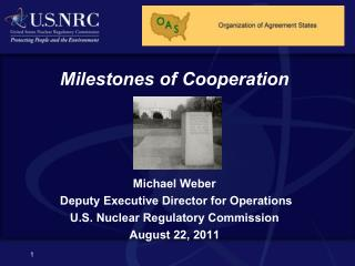 Milestones of Cooperation