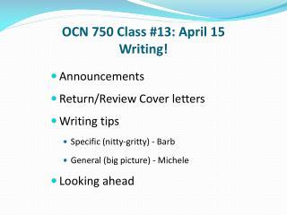 OCN 750 Class #13: April 15 Writing!