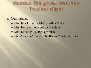 Maddux 6th grade Meet the Teacher Night