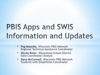 PBIS Apps and SWIS Information and Updates