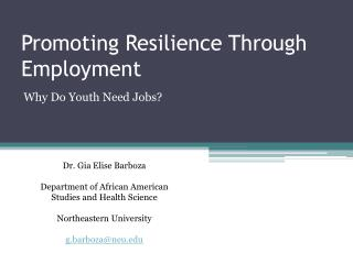 Promoting Resilience Through Employment