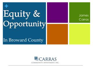 Equity &  Opportunity In Broward County