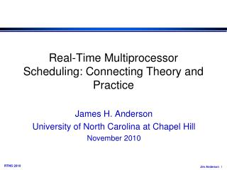 Real-Time Multiprocessor Scheduling: Connecting Theory and Practice