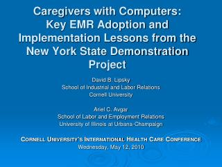 Caregivers with Computers:  Key EMR Adoption and Implementation Lessons from the New York State Demonstration Project