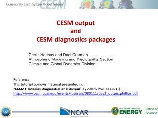 CESM output  and  CESM diagnostics packages