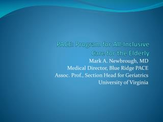 PACE: Program for All-Inclusive  Care for the Elderly
