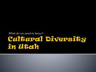 Cultural Diversity in Utah