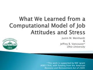 What We Learned from a Computational Model of Job Attitudes and Stress