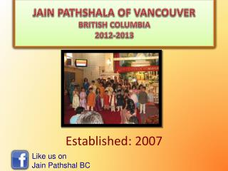 JAIN PATHSHALA OF VANCOUVER BRITISH COLUMBIA 2012-2013