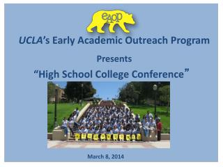 UCLA 's Early Academic Outreach Program  Presents