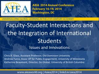 Faculty-Student  Interactions and  the Integration  of International  Students Issues  and  Innovations