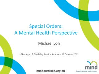 Special Orders: A Mental Health Perspective