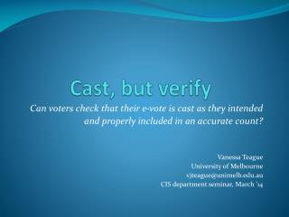 Cast, but verify