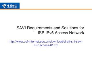 SAVI Requirements and Solutions for ISP IPv6 Access Network