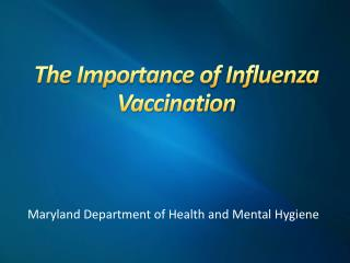 The Importance of Influenza Vaccination