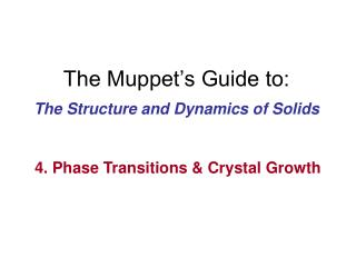 The Muppet�s Guide to: