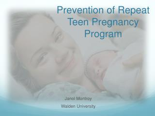 Prevention of Repeat Teen Pregnancy Program