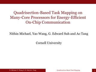 Quadrisection-Based Task Mapping on  Many -Core Processors for Energy-Efficient On-Chip Communication