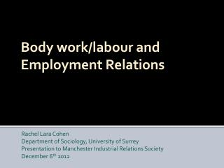 Body  work/labour  and  Employment Relations