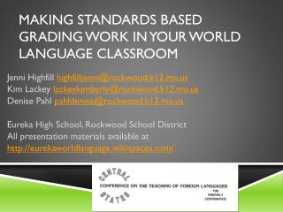 Making Standards Based Grading Work in Your World Language Classroom