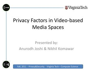 Privacy Factors in Video-based Media Spaces