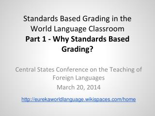 Standards Based Grading in the World Language Classroom Part 1 - Why Standards Based Grading?