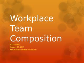 Workplace Team Composition