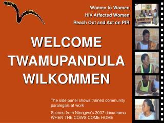 WELCOME TWAMUPANDULA WILKOMMEN