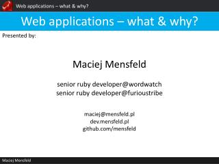 Web  applications  –  what  &  why ?