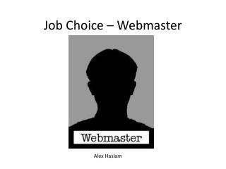 Job Choice – Webmaster