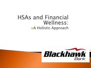 HSAs and Financial Wellness:  A Holistic Approach