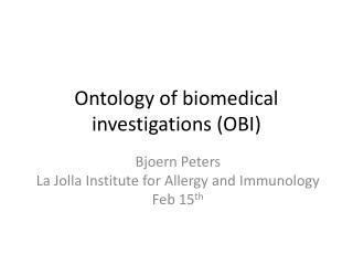 Ontology of biomedical investigations (OBI)