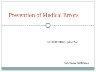 Prevention of Medical Errors
