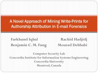 A Novel Approach of Mining Write-Prints for Authorship  Attribution in E-mail Forensics
