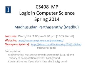 CS498  MP Logic in Computer Science Spring 2014